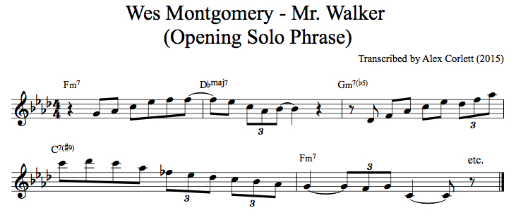 The opening phrase of Wes Montgomery's solo on Mr. Walker.
