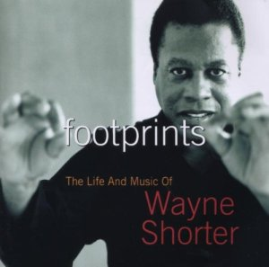 Wayne Shorter Footprints